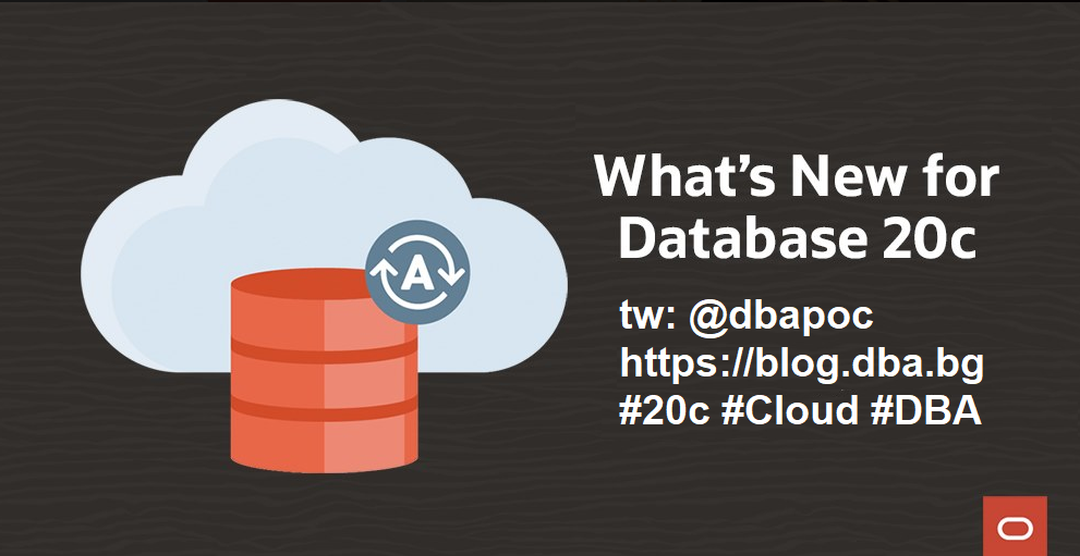 Oracle Database 20c is available in the Oracle Cloud as preview mode